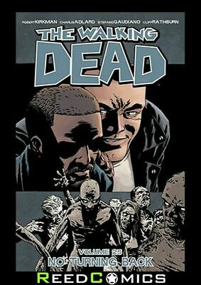 THE WALKING DEAD VOLUME 25 NO TURNING BACK GRAPHIC NOVEL Collect Issues #145-150