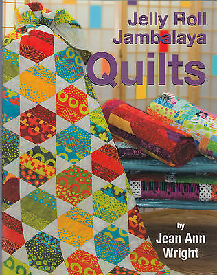 "Jelly Roll Jambalaya Quilts - quilt pattern book - 10 projects for 2.5"" strips"
