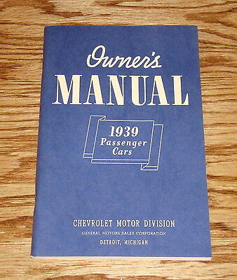 1939 Chevrolet Passenger Cars Owners Operators Manual 39 Chevy