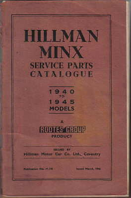 Hillman Minx Original Service Parts Catalogue 1940-1945 models No. H.176 3/46