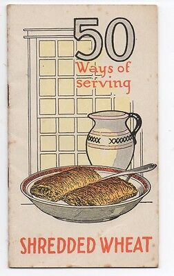 """1924 Advertising Recipe Booklet """" 50 Ways of serving Shredded Wheat """""""