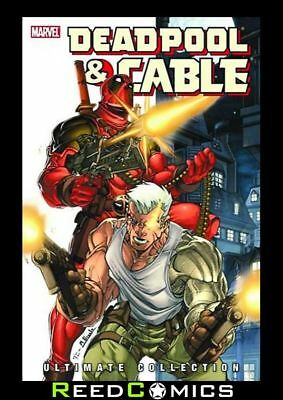 DEADPOOL AND CABLE ULTIMATE COLLECTION BOOK 1 GRAPHIC NOVEL New Paperback