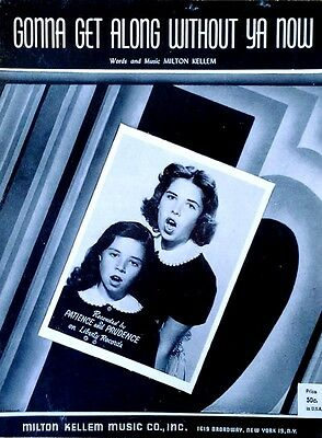 Patience And Prudence - Gonna Get Along Without Ya Now - Sheet Music