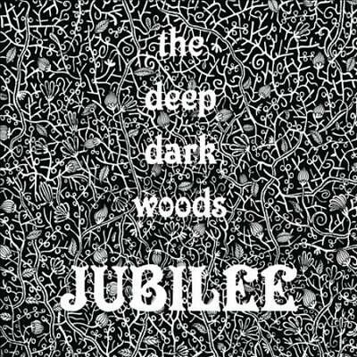 The Deep Dark Woods - Jubilee [Digipak] New Cd