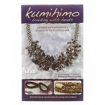 Beadsmith Kumihimo Braiding with Beads Book by Rebecca Ann Combs (G71/4)