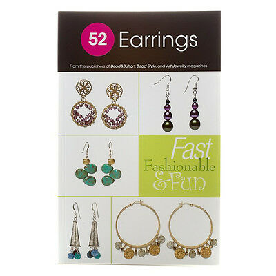 52 Earrings | Fast Fashionable & Fun Earrings Jewellery Making Book (G72/1)