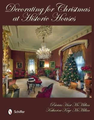 Decorating for Christmas at Historic Houses  with 328 color images