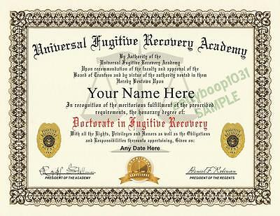 FUGITIVE RECOVERY AGENT DIPLOMA PROP - (Custom With Your Name) CERTIFICATE - USA