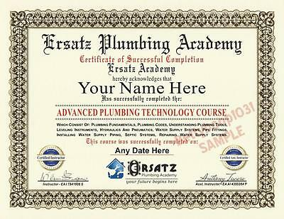 Diploma - PLUMBING ACADEMY COURSE Certificate *CUSTOM W/ YOUR NAME & DATE* Prop
