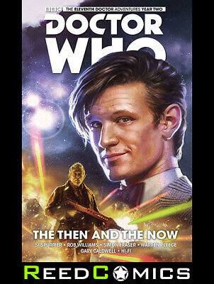 DOCTOR WHO 11th DOCTOR VOLUME 4 THE THEN AND THE NOW HARDCOVER New Hardback