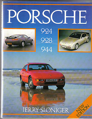 Porsche 924 928 944 by Sloniger New edition 1987 - road cars & in competition