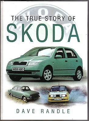 Skoda The True Story by Dave Randle Cycles M/Cycles Cars Commercials Motorsport