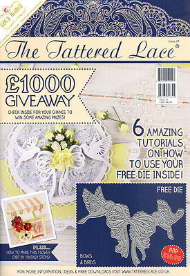 "Tattered Lace Magazine #27 ~ Includes a FREE Bows & Birds Die 4 7/16"" x 3 5/16"""