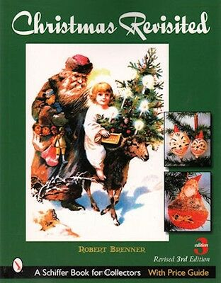 Christmas Revisited with Price Guide, Revised 3rd Edition