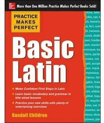 Practice Makes Perfect Basic Latin by Randall Childree 9780071821414