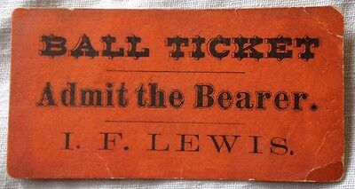 "Rare 1850's I.f. Lewis Ball Ticket 2""x3"""