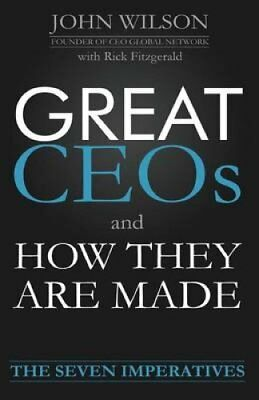 Great Ceos and How They Are Made by John Wilson 9780991837328 (Paperback, 2013)
