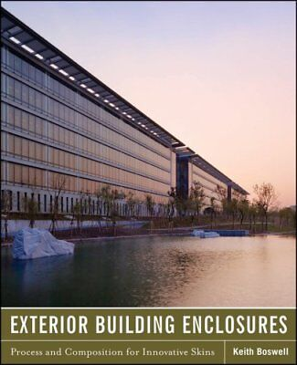 Exterior Building Enclosures Design Process and Composition for... 9780470881279