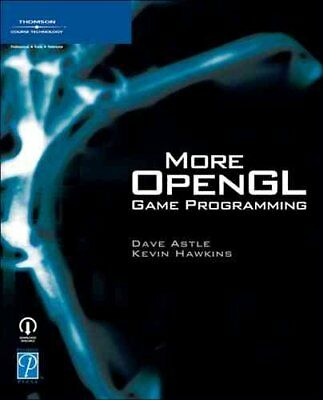 More OPENGL Game Programming by Dave Astle 9781592008308 (Paperback, 2005)