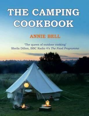 The Camping Cookbook by Annie Bell 9780857832573 (Paperback, 2014)