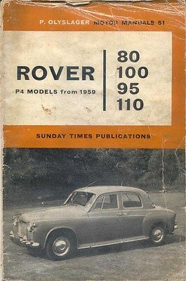Rover 80 100 95 110 P4 Models from 1959 Olyslager Motor Manual No 51