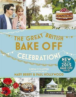 THE GREAT BRITISH BAKE OFF by Linda Collister : WH5 : HB335 : NEW BOOK