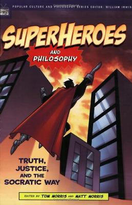 SUPERHEROES AND PHILOSOPHY (Popular Culture & Philosophy): WH2-R6B : PB731 : NEW
