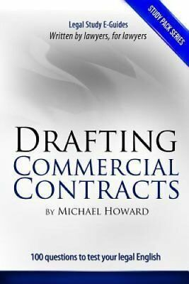 Drafting Commercial Contracts Legal English Exercise Book 9781500907228