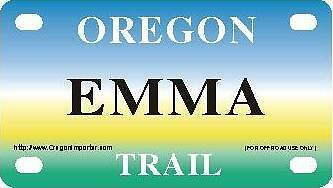 EMMA Oregon Trail - Mini License Plate - Name Tag - Bicycle Plate!