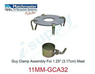 "MATCHMASTER Guy Clamp Assembly For 1.25"" (3.17cm) Mast  11MM-GCA32"