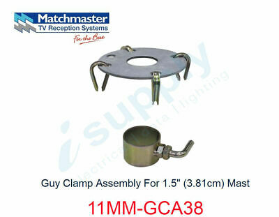 "MATCHMASTER Guy Clamp Assembly For 1.5"" (3.81cm) Mast  11MM-GCA38"