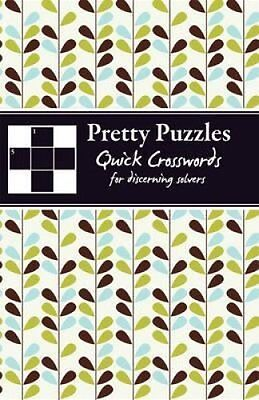 Quick Crosswords: Quick Crosswords for Discerning Solvers by Carlton Books...