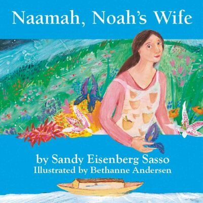 Naamah, Noah's Wife Board Book by Sandy Eisenberg Sasso 9781893361560