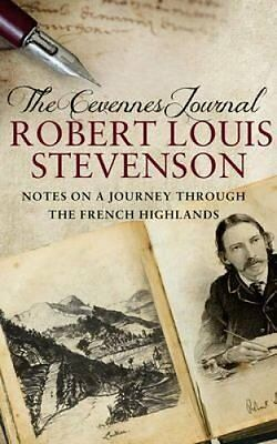 The Cevennes Journal Notes on a Journey Through the French High... 9781780576862