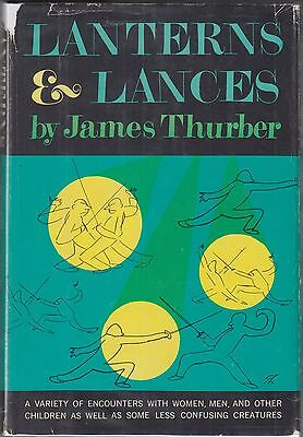 Lanterns and Lances: A Variety of Encounters...by James Thurber (1961) HC/DJ 1ST