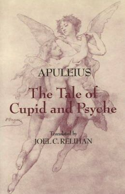 The Tale of Cupid and Psyche by Apuleius 9780872209732 (Hardback, 2009)