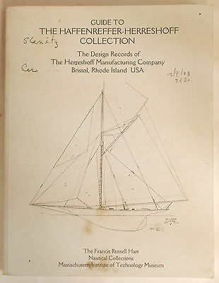 GUIDE TO HERRESHOFF MANUFACTURING DESIGN RECORDS Haffenreffer Collection yacht
