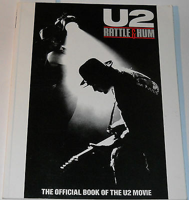 U2 Rattle & Hum The Official Book Of The U2 Movie by Peter Williams Steve Turner