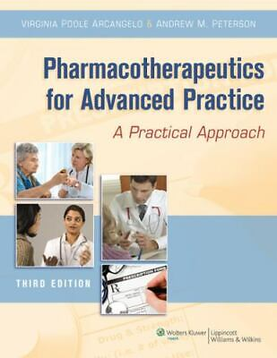 NEW Pharmacotherapeutics for Advanced Practice by Virginia Arcangelo Paperback B