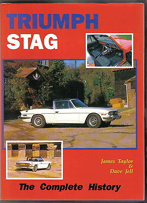 Triumph Stag The Complete History by Taylor Development Specifications Trims +