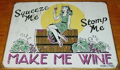 SQUEEZE ME STOMP ME MAKE ME WINE Rustic Pin Up Girl on Grape Barrel Bar Sign NEW