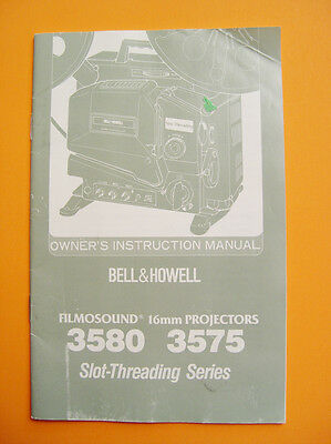 Bell & Howell 3580, 3575 FILMOSOUND 16mm Projector Owner's Manual