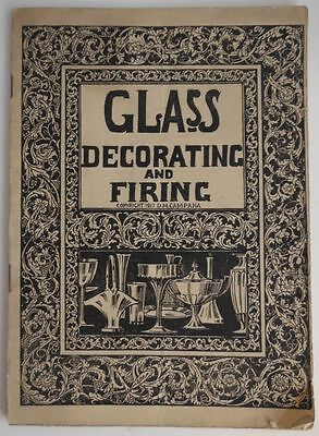 1917 Glass Decorating And Firing By Campana