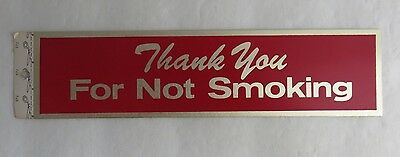 Vintage Thank You For Not Smoking Metal Adhesive Back Sign - Unused    (Inv2997)