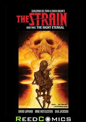 THE STRAIN VOLUME 3 NIGHT ETERNAL HARDCOVER New Hardback Collects Issues #1-12