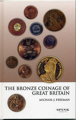 The Bronze Coinage Of Great Britain By M J Freeman