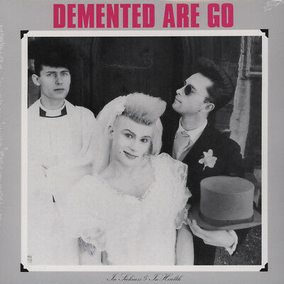 Demented Are Go - In Sickness And In Health (Vinyl LP - 2010 - EU - Reissue)