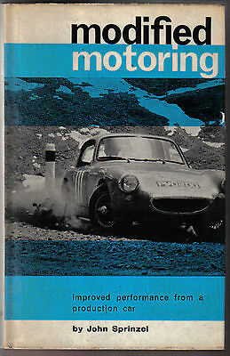 Modified Motoring Improved Performance from a Production Car John Sprinzel 1961