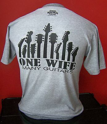 One Wife...many Guitars  T-Shirt Sizes S-Xl