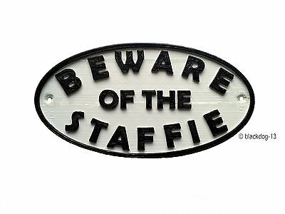 Staffie Beware Of The Dog Sign - House Garden Sign Plaque - White / Black